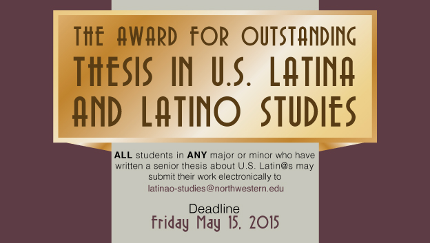 Poster for The award for outstanding thesis in U.S. Latina and Latino Studies